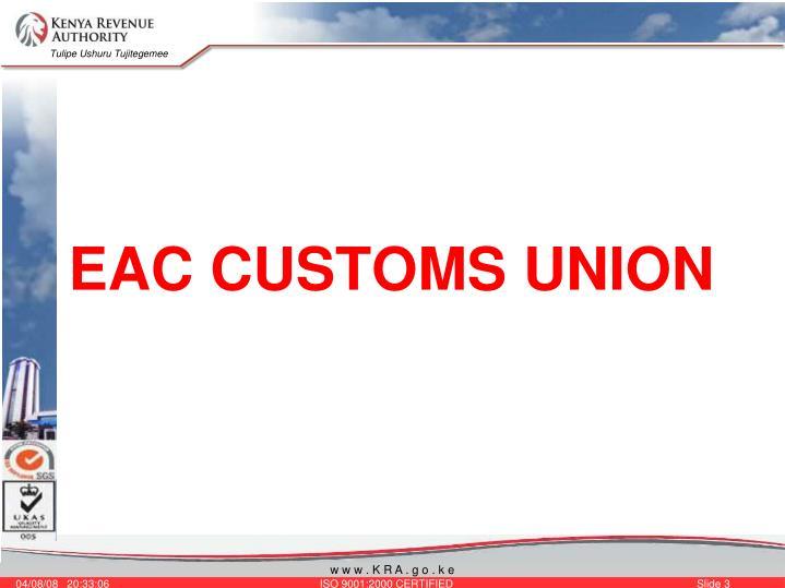 EAC CUSTOMS UNION