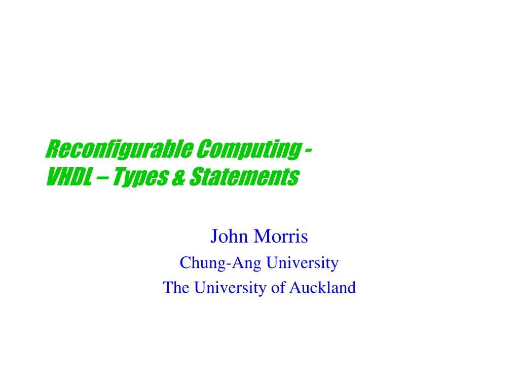 reconfigurable computing vhdl types statements l.