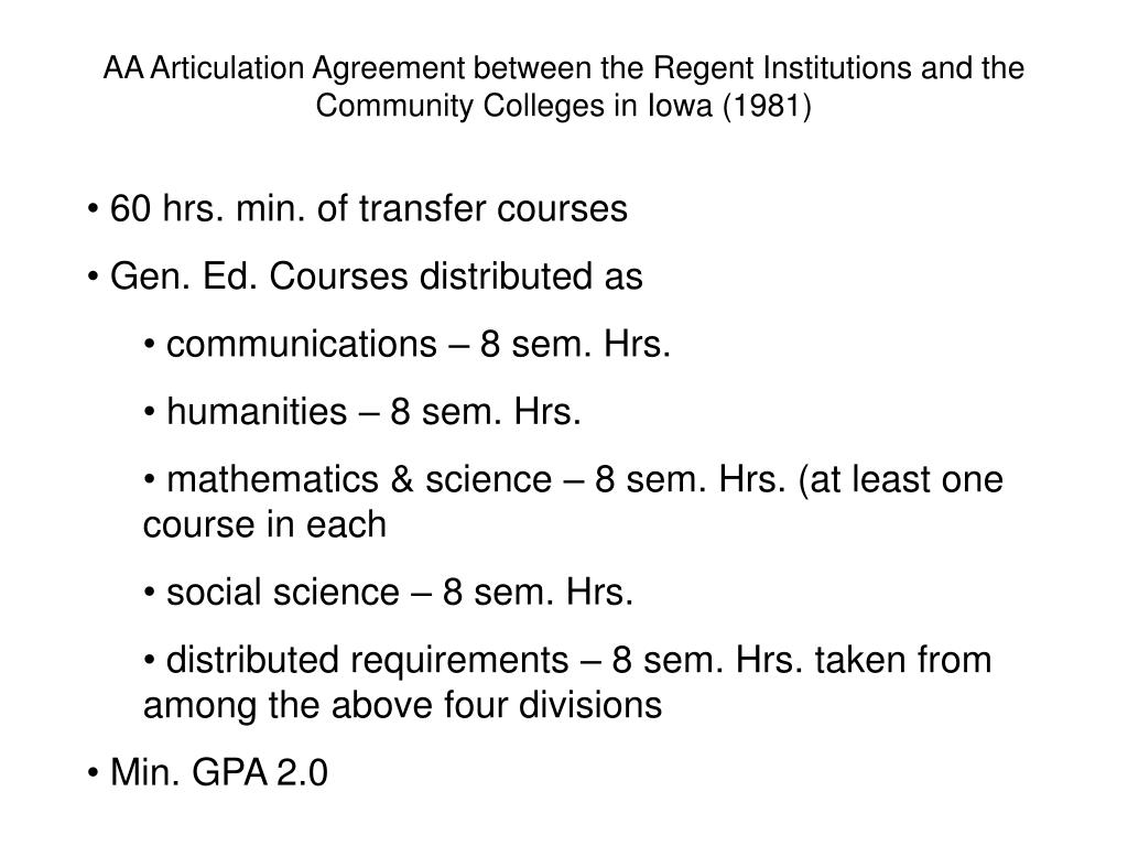 AA Articulation Agreement between the Regent Institutions and the Community Colleges in Iowa (1981)