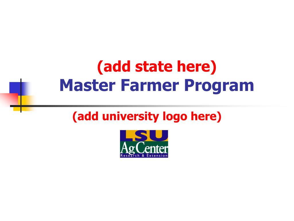 add state here master farmer program l.