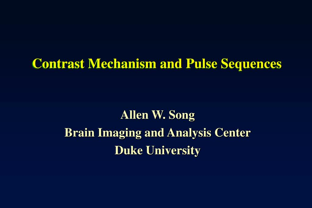 contrast mechanism and pulse sequences l.