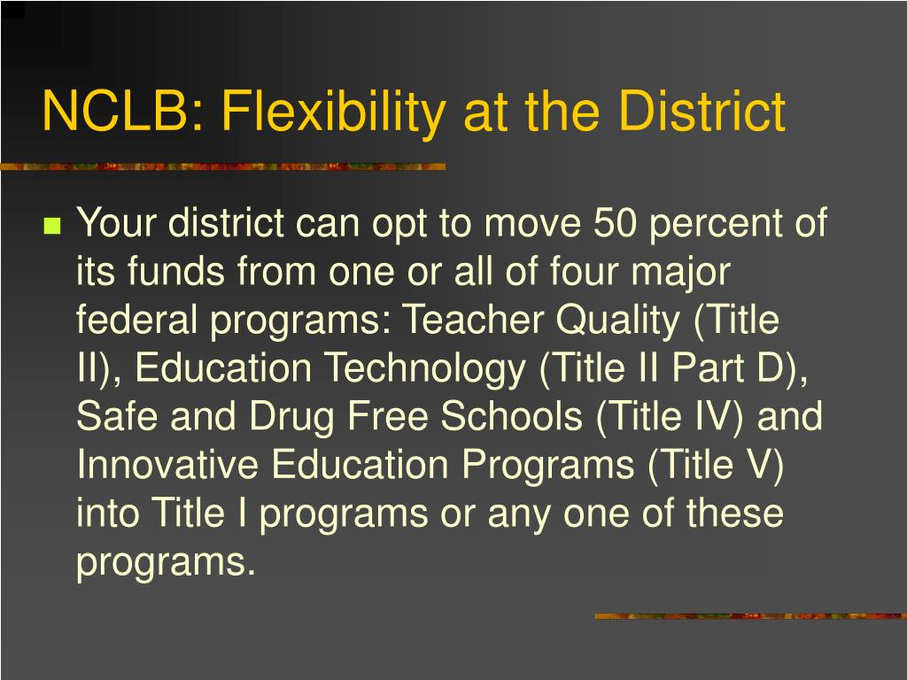 NCLB: Flexibility at the District