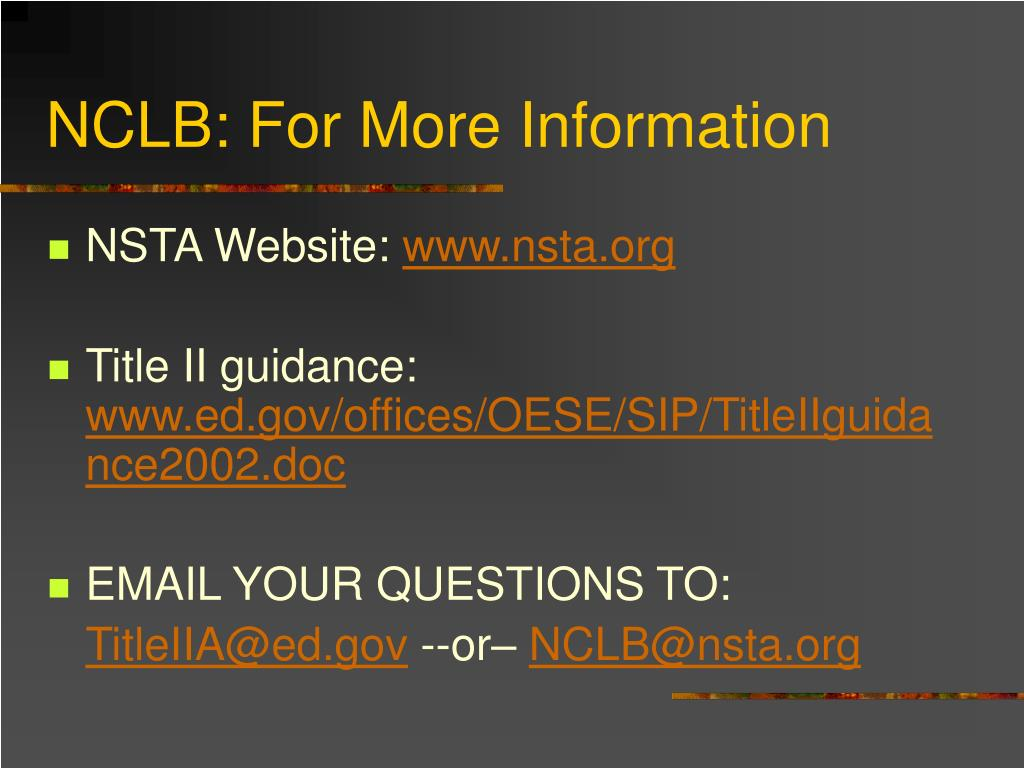 NCLB: For More Information