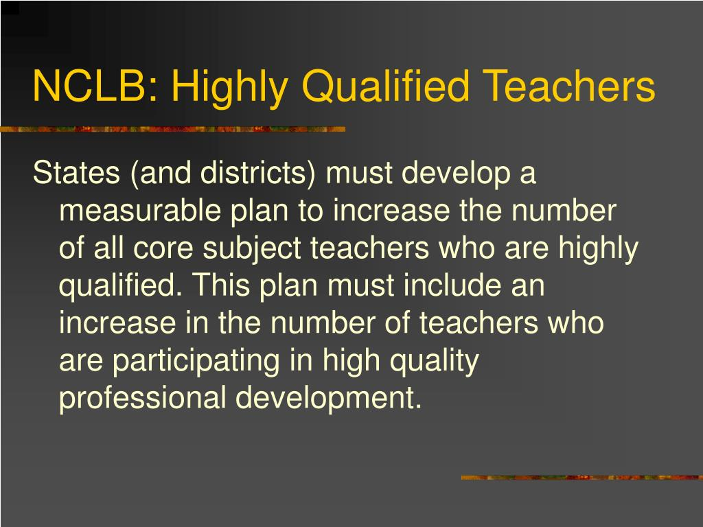 NCLB: Highly Qualified Teachers
