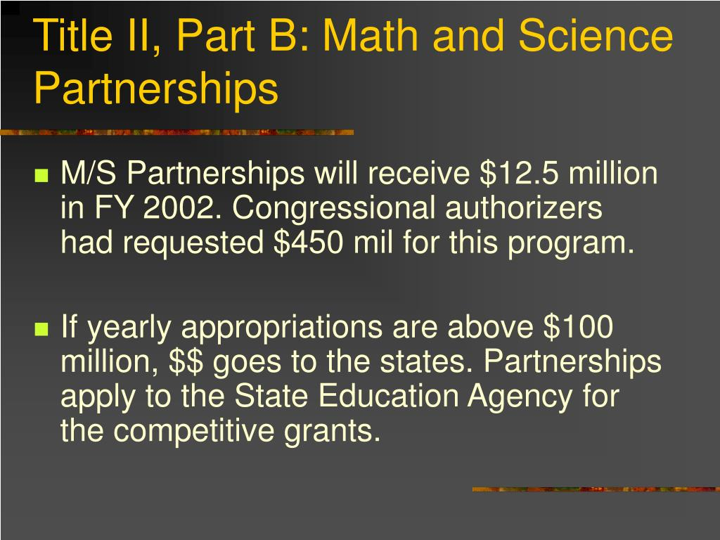 Title II, Part B: Math and Science Partnerships
