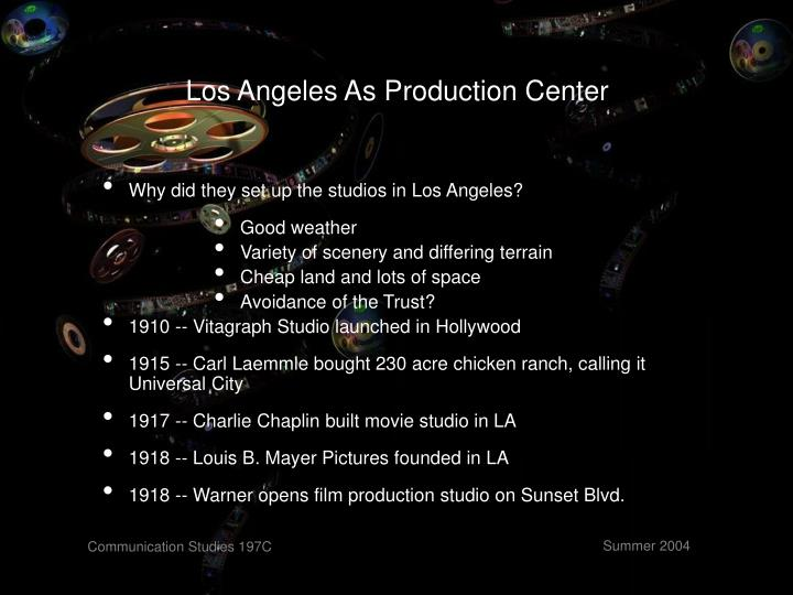 Los Angeles As Production Center