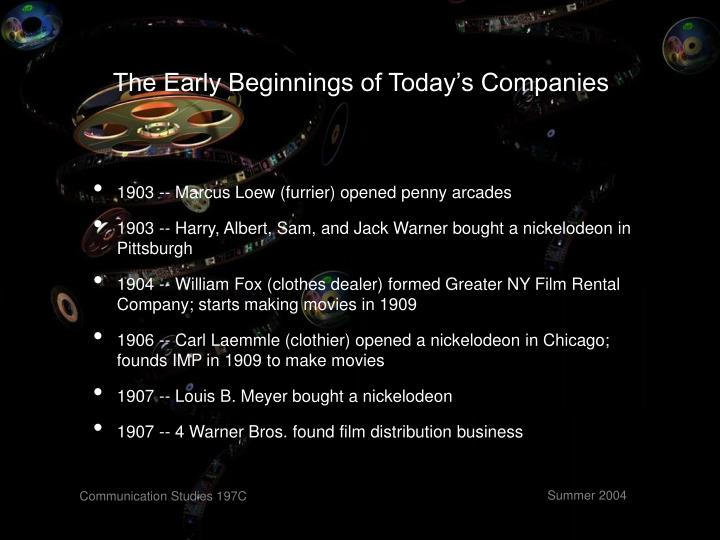 The Early Beginnings of Today's Companies