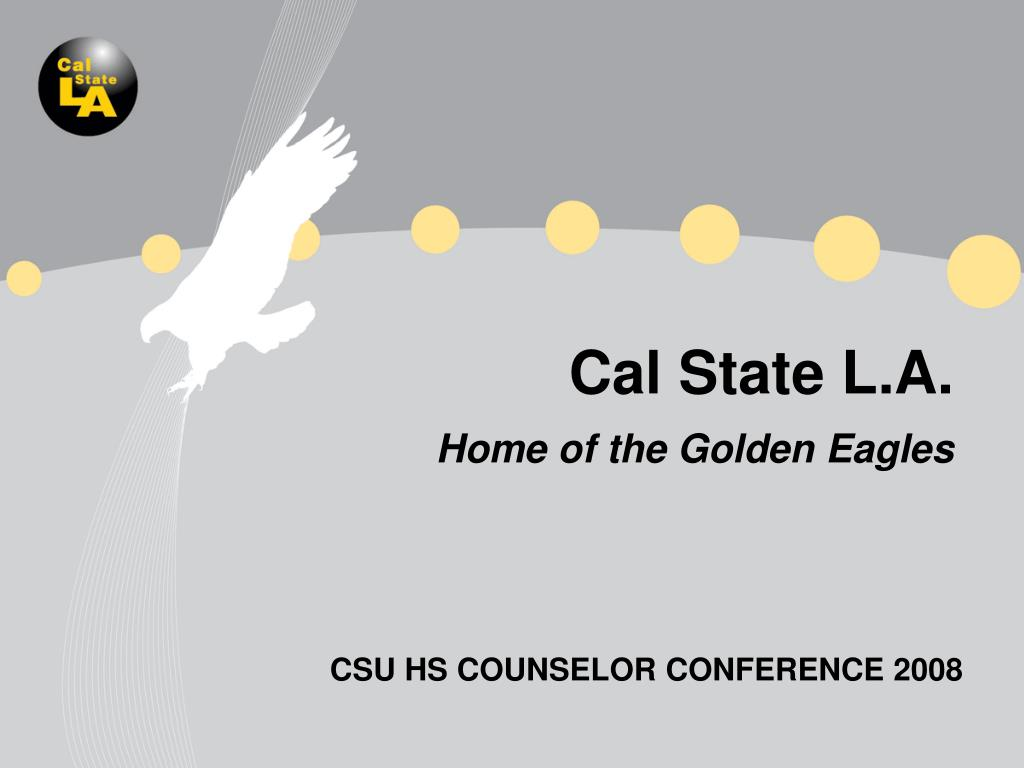 cal state l a home of the golden eagles l.