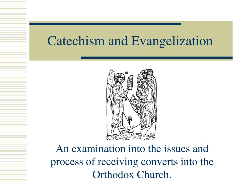 catechism and evangelization l.