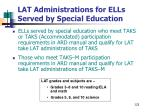 lat administrations for ells served by special education