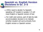 spanish vs english version decisions in gr 3 5