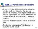 telpas participation decisions