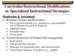 curricular instructional modifications or specialized instructional strategies22