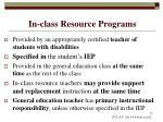in class resource programs