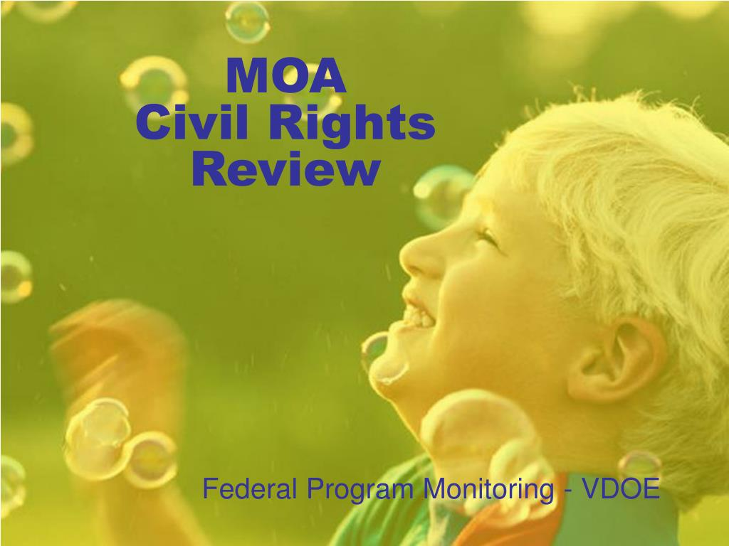 moa civil rights review l.