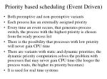 priority based scheduling event driven