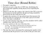 time slice round robin