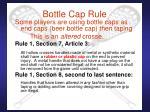 bottle cap rule