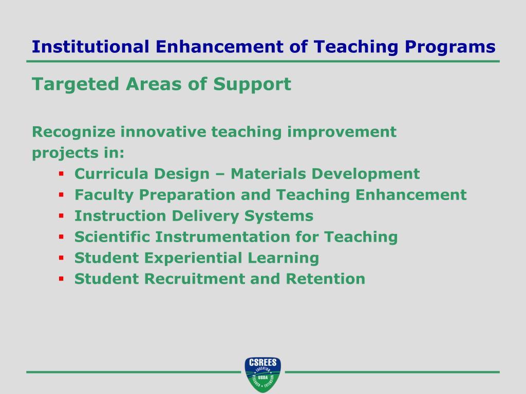 Institutional Enhancement of Teaching Programs