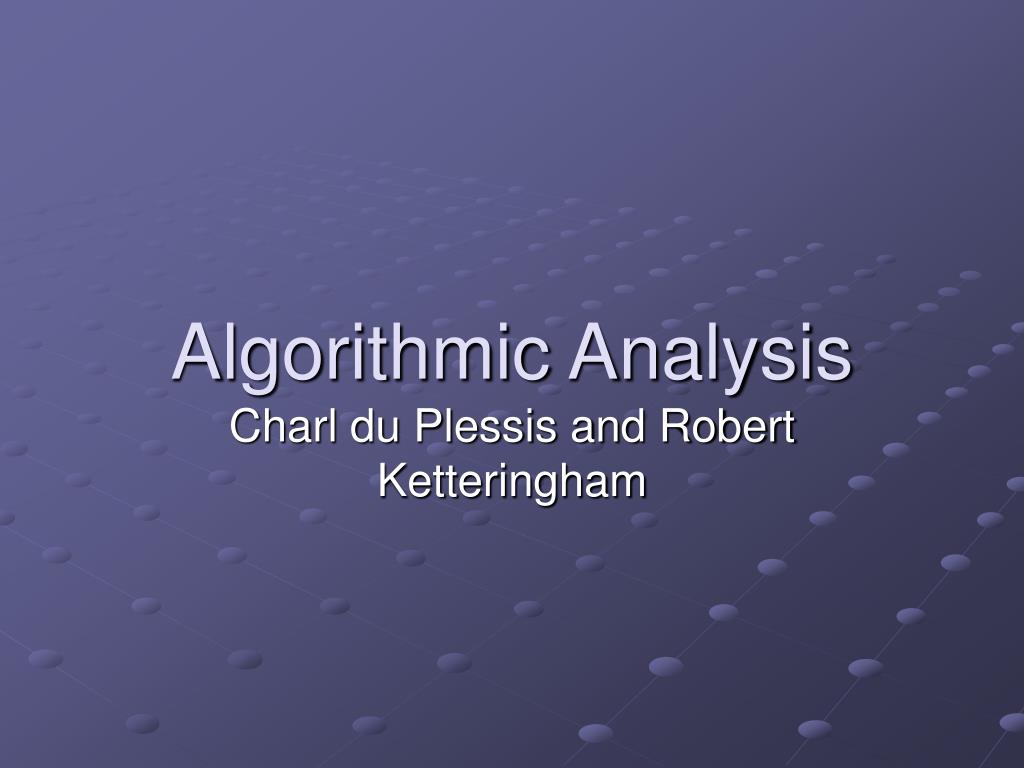 algorithmic analysis l.