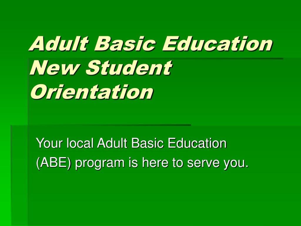 adult basic education new student orientation l.