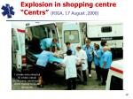 explosion in shopping centre centrs riga 17 august 2000