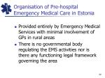 organisation of pre hospital emergency medical care in estonia