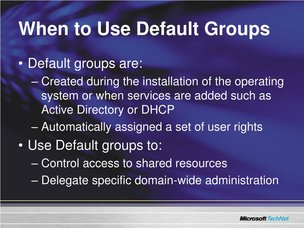 When to Use Default Groups