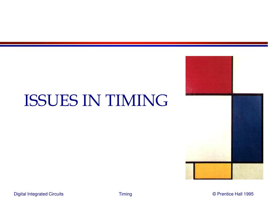 ISSUES IN TIMING