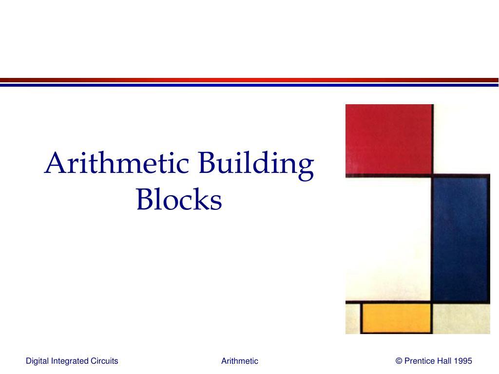 arithmetic building blocks l.