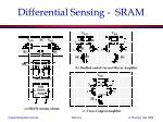 differential sensing sram