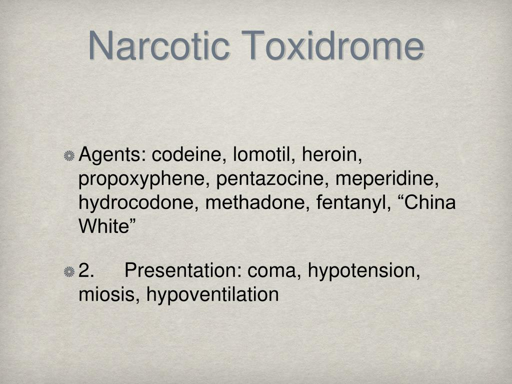 Narcotic Toxidrome