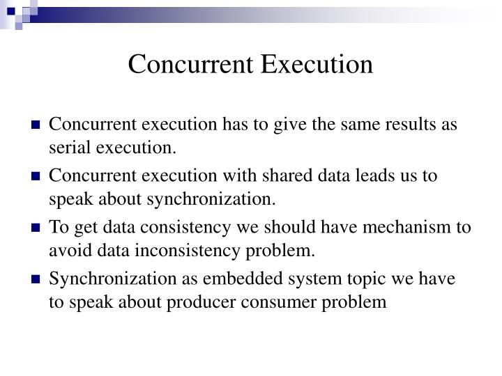 Concurrent execution