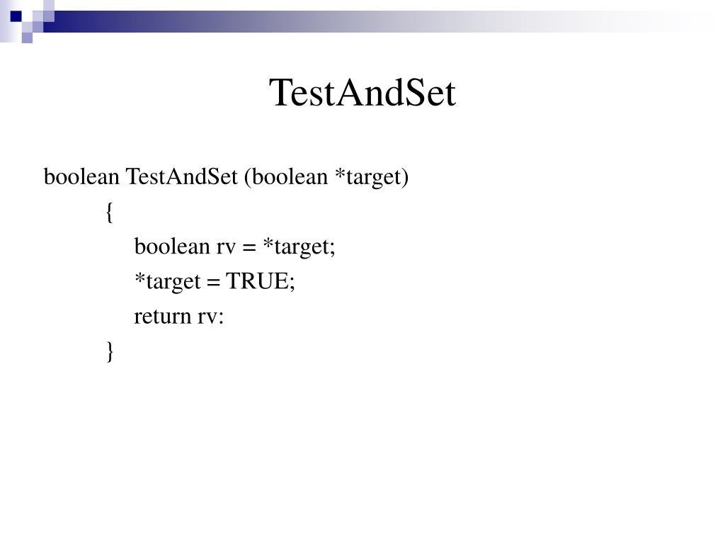 TestAndSet
