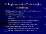 ic implementation technologies continued9