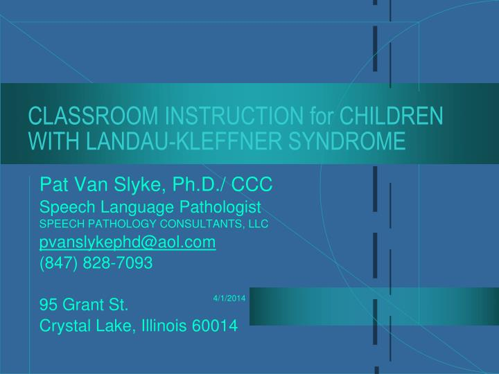 classroom instruction for children with landau kleffner syndrome n.
