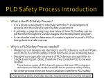 pld safety process introduction