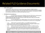 related pld guidance documents
