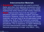 interconnection materials