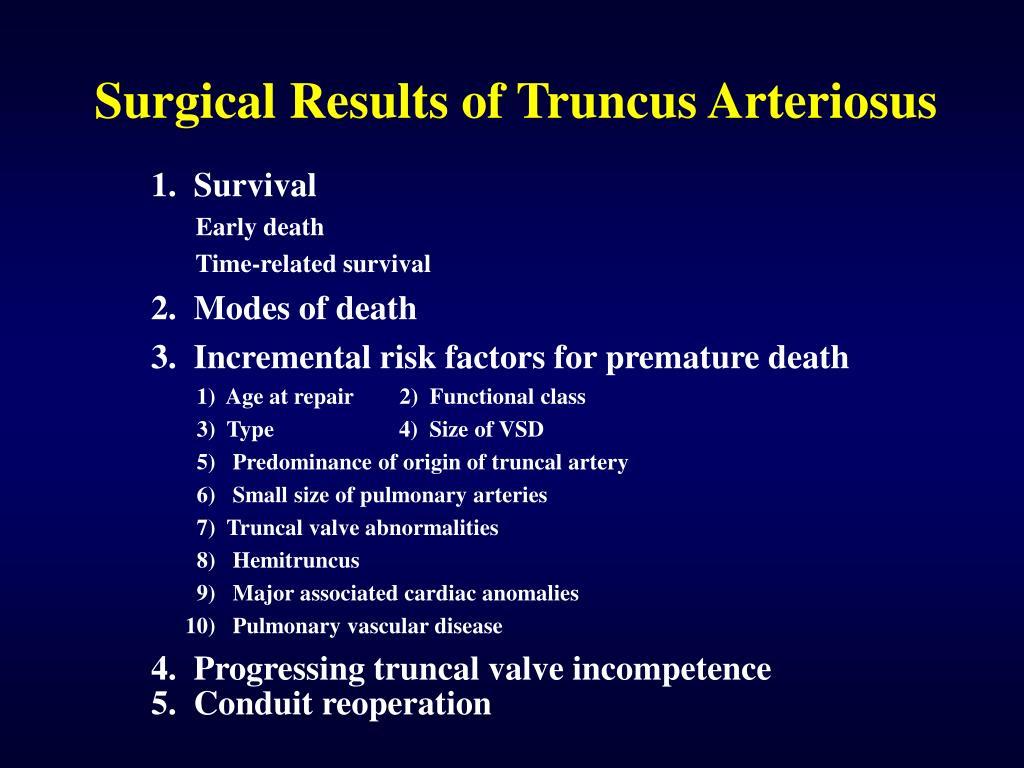 Surgical Results of Truncus Arteriosus
