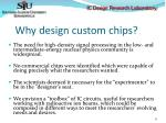 why design custom chips