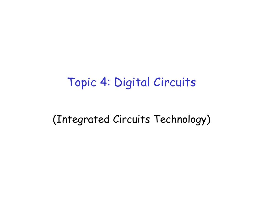 topic 4 digital circuits l.