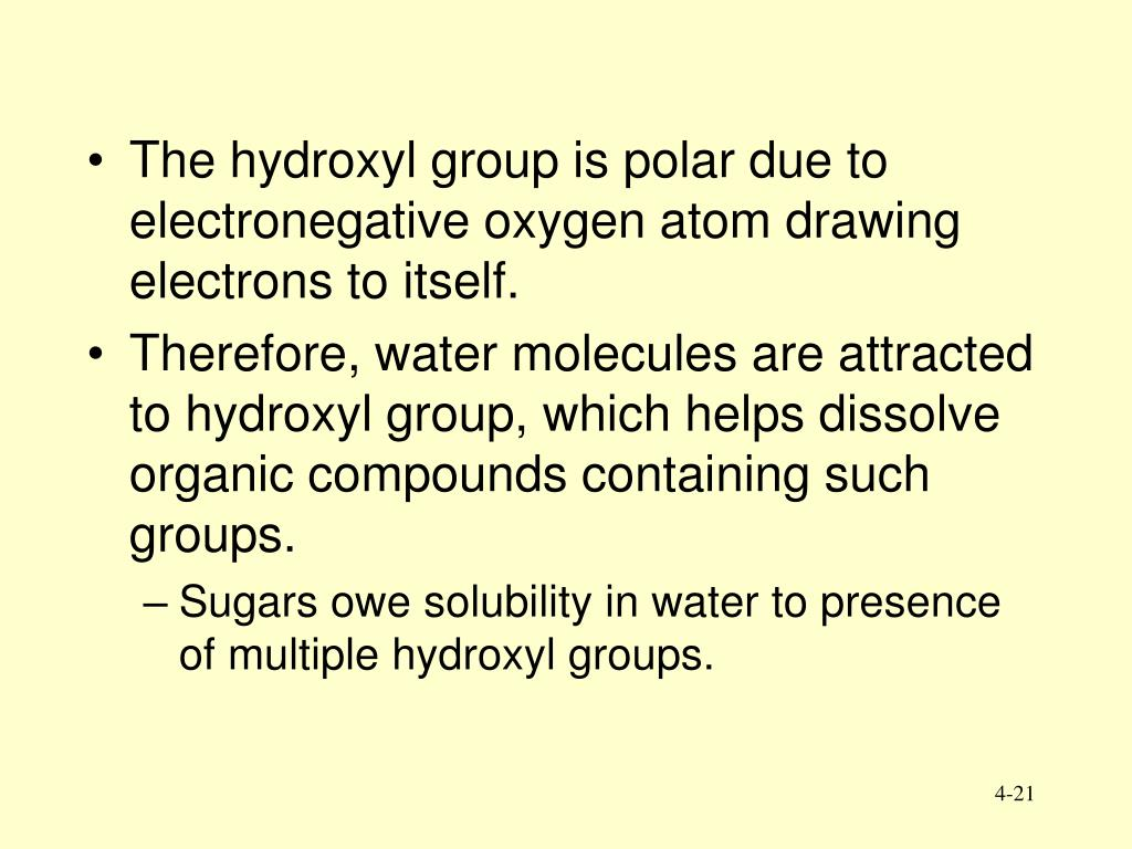 The hydroxyl group is polar due to  electronegative oxygen atom drawing electrons to itself.