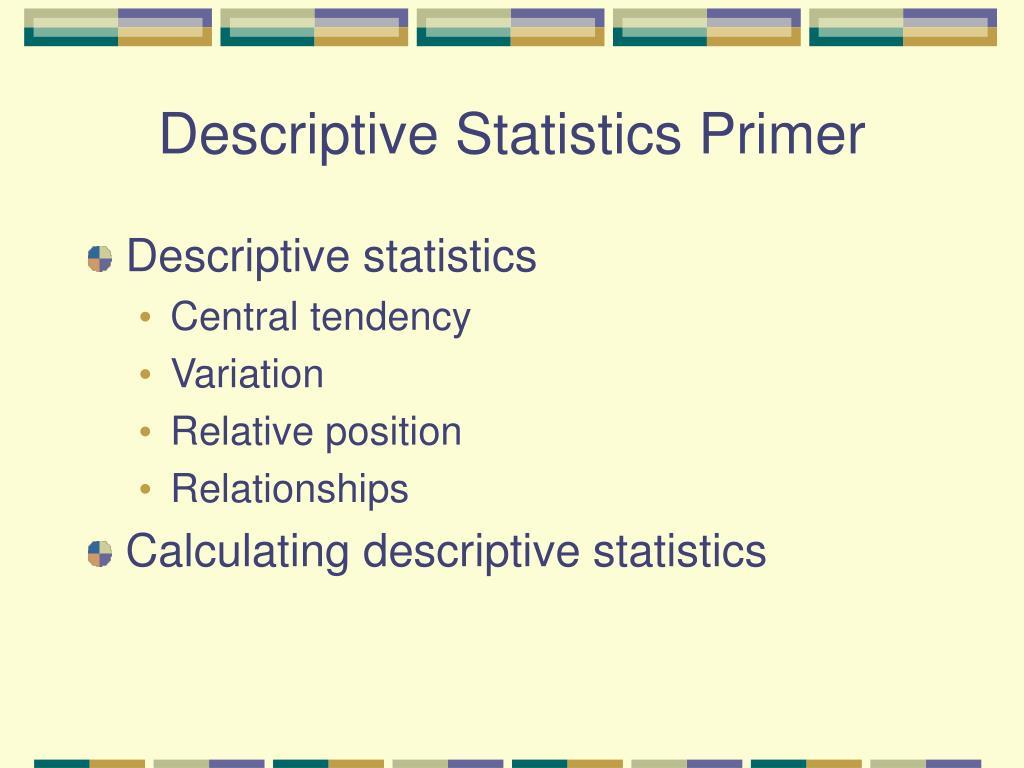 descriptive statistics primer l.