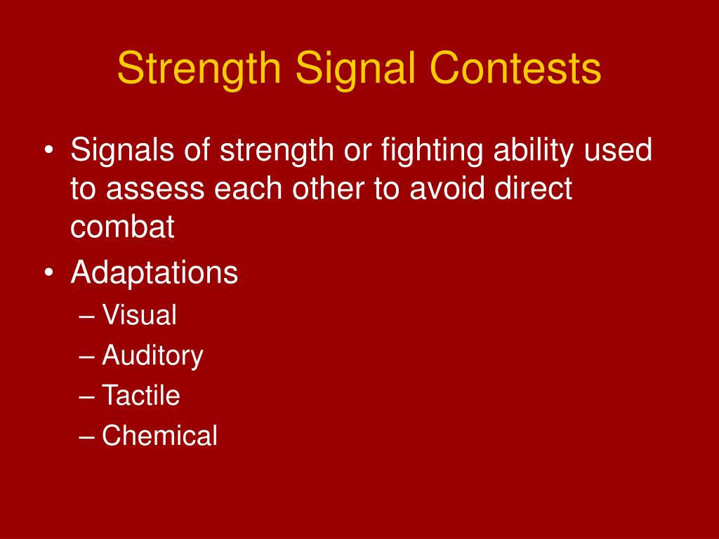 Strength Signal Contests