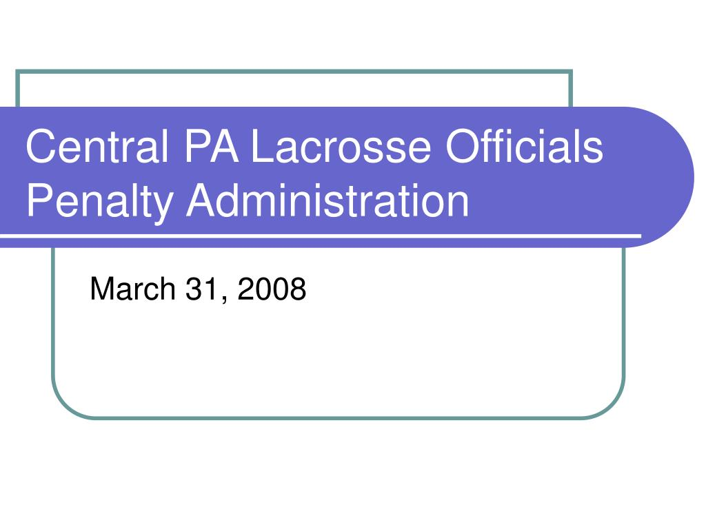 central pa lacrosse officials penalty administration l.