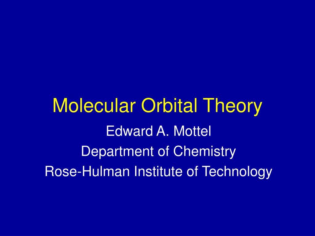molecular orbital theory l.