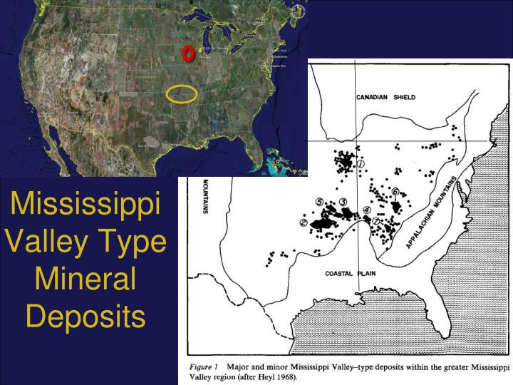 mississippi valley type deposits questions Mississippi valley-type deposits (mvt) (includes the broad category of carbonate-hosted pb-zn deposits) distribution of mississippi valley-type deposits and districts worldwide.