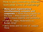 how is sport marketing different from other forms of marketing8