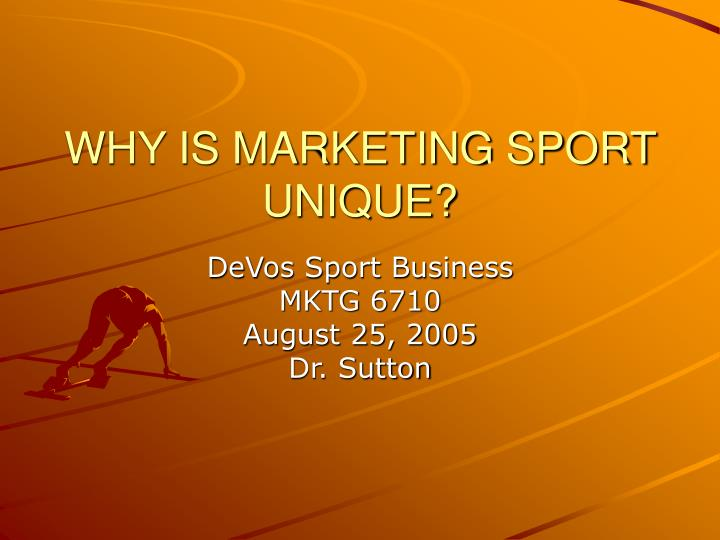 why is marketing sport unique n.